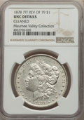Morgan Dollars, 1878 7TF $1 Reverse of 1879 -- Cleaned -- NGC Details. Unc. Ex: Maumee Valley Collection. Mintage 4,300,000....