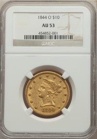 1844-O $10 AU53 NGC. NGC Census: (55/147). PCGS Population: (30/31). CDN: $2,400 Whsle. Bid for NGC/PCGS AU53. Mintage 1...
