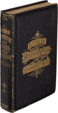 Books:Religion & Theology, [Mormons]. [Brigham Young]. Edward W. Tullidge. Life of Brigham Young; or, Utah and Her Founders. New York: [No ...