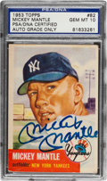 Autographs:Sports Cards, Signed 1953 Topps Mickey Mantle #82 PSA/DNA Gem Mint 10! ...