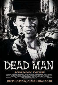 "Dead Man (Miramax, 1995). Rolled, Near Mint. One Sheet (27"" X 40"") SS. Western"
