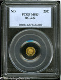 California Fractional Gold: , Undated 25C Liberty Round 25 Cents, BG-222, R.2, MS63 PCGS.