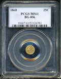 California Fractional Gold: , 1868 25C Liberty Round 25 Cents, BG-806, R.3, MS61 PCGS....