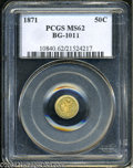 California Fractional Gold: , 1871 50C Liberty Round 50 Cents, BG-1011, R.2, MS62 PCGS....