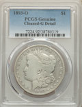 1893-O $1 -- Cleaned -- PCGS Genuine. Good Details. Mintage 300,000....(PCGS# 7224)