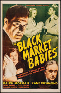 "Movie Posters:Exploitation, Black Market Babies (Monogram, 1945). Fine+ on Linen. Trimmed One Sheet (26"" X 40""). Exploitation.. ..."