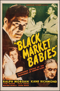 "Black Market Babies (Monogram, 1945). Fine+ on Linen. Trimmed One Sheet (26"" X 40""). Exploitation"