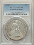 1865 $1 -- Cleaned -- PCGS Genuine. Fine Details. Mintage 46,500....(PCGS# 6955)