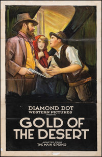 "Gold of the Desert (Diamond Dot, 1923). Folded on Linen, Very Good-. One Sheet (27"" X 41""). Western"