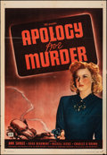 "Movie Posters:Film Noir, Apology for Murder & Other Lot (PRC, 1945). Folded, Very Fine-. One Sheets (2) (27"" X 41""). Film Noir.. ... (Total:..."
