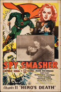 """Movie Posters:Serial, Spy Smasher (Republic, 1942). Folded, Fine+. One Sheet (27"""" X 41"""") Chapter 11 -- """"Hero's Death."""" Serial.. ..."""