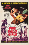 "Movie Posters:Exploitation, Five Wild Girls & Other Lot (AFDC, 1966). Folded, Very Fine-. One Sheets (2) (27"" X 41"" & 28"" X 42""). Exploitation.. ... (Total: 2 Items)"