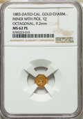 """California Gold Charms, 1883 Miner with Pick """"Q"""", California Gold Token, Octagonal, MS62 Prooflike NGC. 9.2 mm...."""