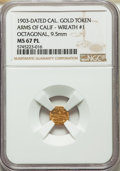 California Gold Charms, 1903 Arms of California, California Gold Token, Octagonal, Wreath #1, MS67 Prooflike NGC. 9.5 mm....