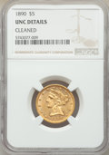 1890 $5 -- Cleaned -- NGC Details. Unc. Mintage 4,240....(PCGS# 8375)