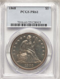 1868 $1 OC-P1, R.4, PR61 PCGS. Ex: Osburn-Cushing Reference Collection. OC Die State a/a. A Top 30 Variety, with misplac...