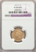 Three Dollar Gold Pieces, 1856-S $3 -- Damaged -- NGC Details. VF. Mintage 34,500....