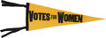 Political:Textile Display (1896-present), Woman's Suffrage: Votes For Women Pennant....