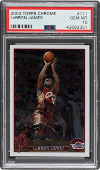 2003 Topps Chrome LeBron James #111 PSA Gem Mint 10