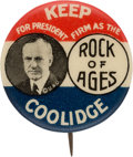 """Political:Pinback Buttons (1896-present), Calvin Coolidge: Classic """"Rock of Ages"""" Pinback...."""
