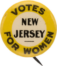 Woman's Suffrage: Tough New Jersey Slogan Button
