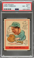 Baseball Cards:Singles (1930-1939), 1938 Goudey Ernie Lombardi #270 PSA NM-MT+ 8.5 - Pop Two, None Higher....