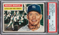 Autographs:Sports Cards, Signed 1956 Topps Mickey Mantle #135 PSA EX-MT+ 6.5, Auto Mint 9. ...