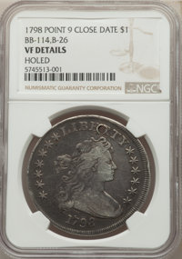 1798 $1 Large Eagle, Pointed 9, Close Date, B-26, BB-114, R.5, -- Holed -- NGC Details. VF. ...(PCGS# 40031)