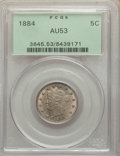 1884 5C AU53 PCGS. PCGS Population: (21/654). NGC Census: (6/428). CDN: $100 Whsle. Bid for NGC/PCGS AU53. Mintage 11,27...