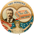 """Political:Pinback Buttons (1896-present), Theodore Roosevelt & Zig Zag: """"Two Winners"""" Jugate. ..."""