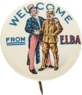"""Political:Pinback Buttons (1896-present), Theodore Roosevelt: Classic """"Welcome From Elba"""" Button. ..."""