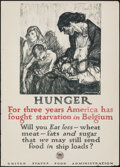 "Movie Posters:War, World War I Propaganda (U.S. Food Administration, 1917). Rolled, Fine/Very Fine. Food Rationing Poster (21"" X 29"") ""Hunger,""..."