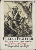 """Movie Posters:War, World War I Propaganda (United States Food Administration, c.1910s). Folded, Fine+. Poster (21"""" X 29"""") """"Feed a Fighter,"""" Wal..."""