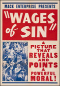 """Movie Posters:Exploitation, The Wages of Sin (Mack Enterprises, 1938). Very Fine- on Linen. One Sheet (28"""" X 41""""). Exploitation.. ..."""