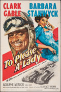 """Movie Posters:Adventure, To Please a Lady (MGM, 1950). Folded, Fine/Very Fine. One Sheet (27"""" X 41""""). Adventure.. ..."""