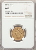 1840 $5 VG8 NGC. NGC Census: (1/343). PCGS Population: (0/252). Mintage 137,300. ...(PCGS# 8194)