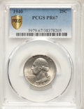 Proof Washington Quarters, 1940 25C PR67 PCGS. PCGS Population: (215/7 and 65/0+). NGC Census: (211/28 and 1/0+). CDN: $300 Whsle. Bid for NGC/PCGS PR...