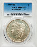 1878 7TF $1 Reverse of 1878 MS65 Prooflike PCGS. PCGS Population: (44/18). NGC Census: (24/4). CDN: $1,350 Whsle. Bid fo...