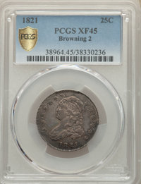 1821 25C B-2, High R.4, XF45 PCGS. PCGS Population: (1/4 and 0/0+). NGC Census: (1/3 and 0/0+). XF45. Mintage 216,851...