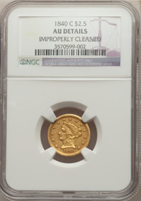 1840-C $2 1/2 -- Improperly Cleaned -- NGC Details. AU. Mintage 12,822....(PCGS# 7718)