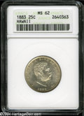 Coins of Hawaii: , 1883 25C Hawaii Quarter MS62 ANACS. ...