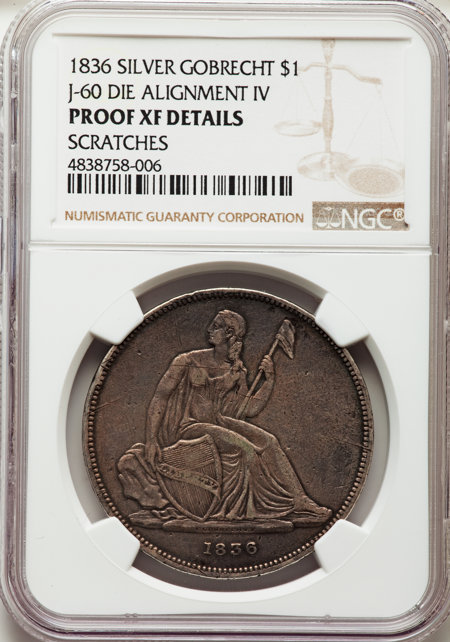 1836 Name on Base, Judd-60 Restrike, Pollock-65, R.5 40 Details NGC