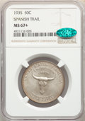 1935 50C Spanish Trail MS67+ NGC. CAC. NGC Census: (109/7 and 11/0+). PCGS Population: (178/8 and 29/0+). CDN: $1,700 Wh...