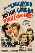 """Movie Posters:Comedy, When Ladies Meet (MGM, 1941). Folded, Fine+. One Sheet (27"""" X 41"""") Style D. Comedy.. ..."""