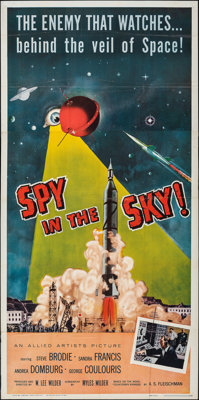 """Spy in the Sky! (Allied Artists, 1958). Folded, Very Fine-. Three Sheet (41"""" X 79""""). Thriller"""