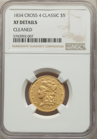 1834 $5 Crosslet 4 -- Cleaned -- NGC Details. XF. Mintage 657,460....(PCGS# 8172)