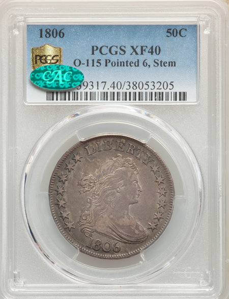 1806 50C O-115 Pointed 6, Stem, MS CAC PCGS Secure 40 PCGS