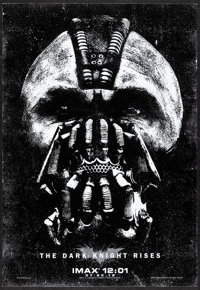 "The Dark Knight Rises (Warner Bros., 2012). Rolled, Very Fine+. IMAX Mini Poster (13.5"" X 19.5"") SS Advance. A..."