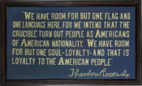 Theodore Roosevelt: Unusually Large Hand-Embroidered Quote on Immigration