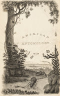 Books:Natural History Books & Prints, Thomas Say. American Entomology. Or Descriptions of the Insects of North America. Philadelphia: Samuel Augustus ... (Total: 3 Items)